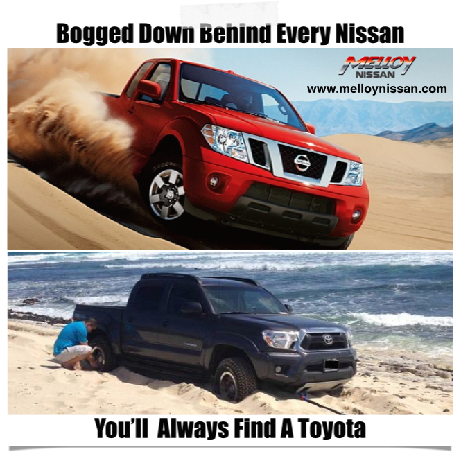 It's a proven fact that Nissan trucks pull Toyota trucks out of sticky situations on a daily ...